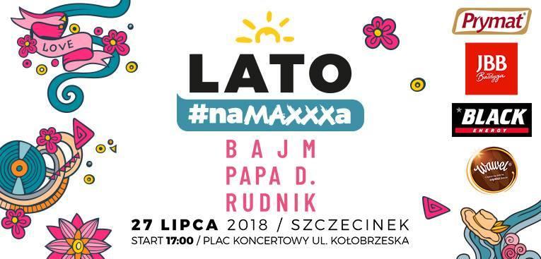Koncert Plenerowy z Radiem RMF MAXXX 27.07.2018 Zespół Bajm, Zespół Papa Dance oraz Rudnik