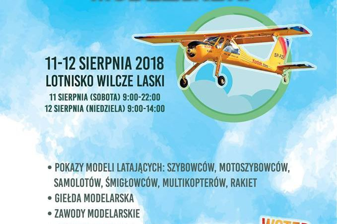 XV Ogólnopolski Piknik Modelarski – 11-12.08.2018 Lotnisko Wilcze Laski